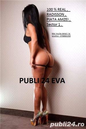 Buna,sunt Eva 100 % REALA ! ( CAUT COLEGA )